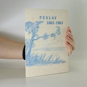 náhled knihy - Pěslav 1863-1963