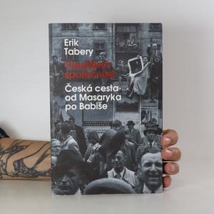 náhled knihy - Opuštěná společnost. Česká cesta od Masaryka po Babiše