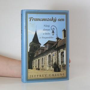 náhled knihy - Francouzský sen. Nový domov a láska v Burgundsku