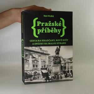 náhled knihy - Pražské příběhy. Cesta na Hradčany, Nový Svět a zpátky na Malou Stranu.