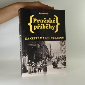 náhled knihy - Pražské příběhy. Na cestě Malou Stranou.