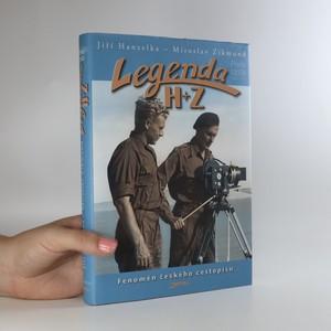 náhled knihy - Legenda H + Z, výbor z díla. První cesta Afrika - Amerika 22.4.1947-1.11.1950