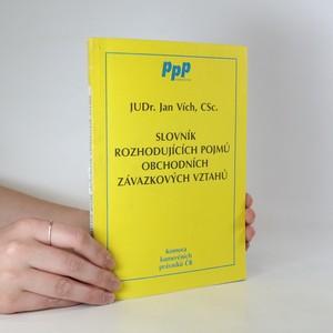 náhled knihy - Slovník rozhodujících pojmů obchodních závazkových vztahů