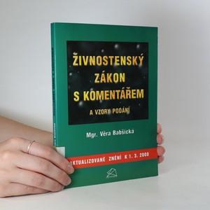 náhled knihy - Živnostenský zákon s komentářem a vzory podání. Aktualizované znění k 1.3.2000