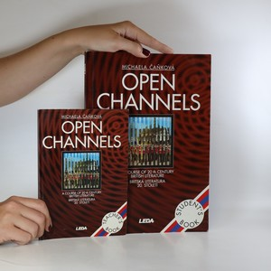 náhled knihy - Open Channels (A Course of 20th Century British Literature/Britská literatura 20. století) Student's Book a Teacher's Book (2 svazky)