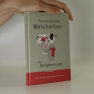 náhled knihy - Fernöstliche Weisheiten für Zeitgenossen