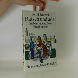 náhled knihy - Ratsch und ade!