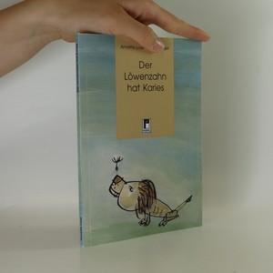 náhled knihy - Der Löwenzahn hat Karies