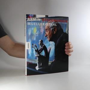 náhled knihy - Armin Mueller-Stahl. Begegnungen. Eine Biografie in Bildern