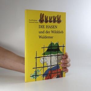 náhled knihy - Die Hasen und der Wilddieb Waldemar