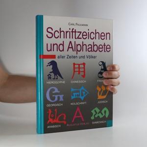 náhled knihy - Schriftzeichen und Alphabete aller Zeiten und Völker