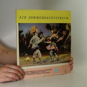 náhled knihy - Ein Sommernachtstraum. Nach dem Puppenfilm von Jiří Trnka