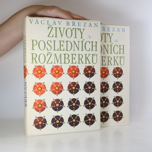 náhled knihy - Životy posledních Rožmberků (2 svazky, viz foto)