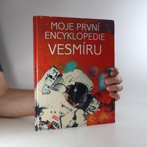 náhled knihy - Moje první encyklopedie vesmíru Encyklopedie vesmíru
