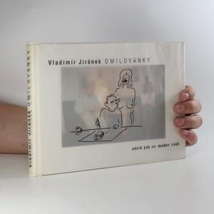 náhled knihy - Omilovánky aneb Jak se máme rádi