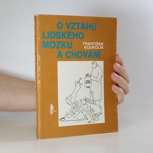 náhled knihy - O vztahu lidského mozku a chování