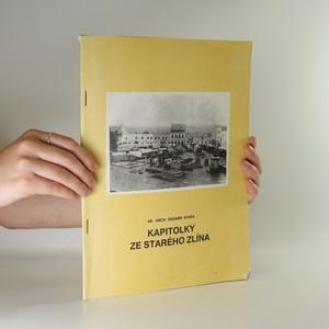 náhled knihy - Kapitolky ze starého Zlína