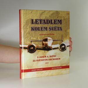 náhled knihy - Letadlem kolem světa. S Janem A. Baťou za světovým obchodem