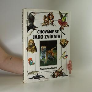 náhled knihy - Chováme se jako zvířata?