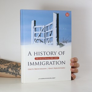 náhled knihy - A history of immigration. The case of Norway 900-2000
