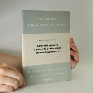 náhled knihy - Zdravotní výchova v primární a sekundární prevenci hypertenze