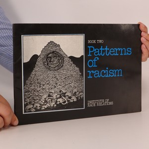 náhled knihy - Patterns of racism. Book two