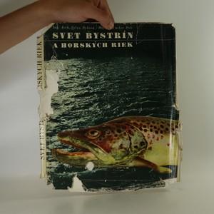 antikvární kniha Svet bystrín a horských riek (je cítit zatuchlinou), 1950