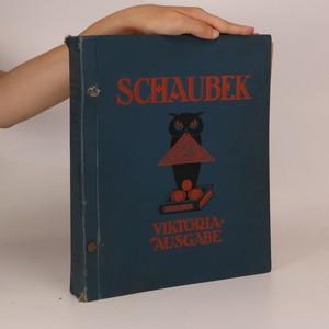 antikvární kniha Schaubeks Illustriertes Briefmarken-Album (je cítit zatuchlinou), neuveden