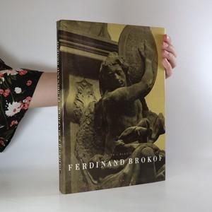 náhled knihy - Ferdinand Brokof (je silně cítit kouřem)