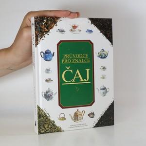 náhled knihy - Průvodce pro znalce. Čaj