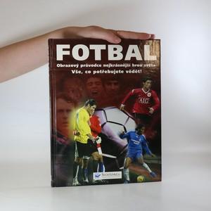 náhled knihy - Fotbal. Obrazový průvodce nejkrásnější hrou