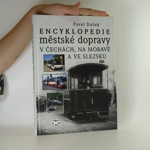 náhled knihy - Encyklopedie městské dopravy v Čechách, na Moravě a ve Slezsku
