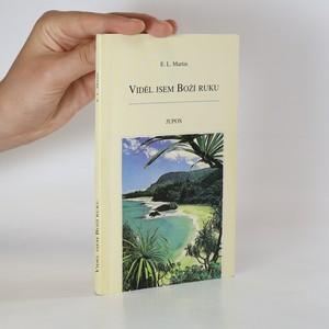 náhled knihy - Viděl jsem Boží ruku. Zkušenosti misionáře z Jihomoří