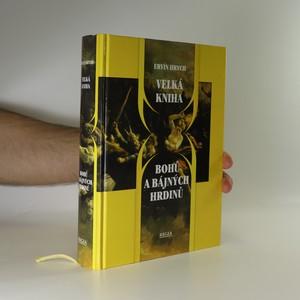 náhled knihy - Velká kniha bohů a bájných hrdinů