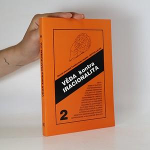 náhled knihy - Věda kontra iracionalita. Sborník přednášek 2