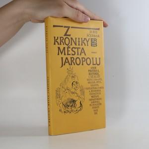 náhled knihy - Z kroniky města Jaropolu aneb Pravdivá historie
