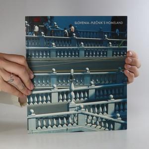 náhled knihy - Slovenia - Plečnik's Homeland