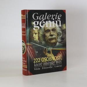 náhled knihy - Galerie géniů aneb Kdo byl kdo. Věda, filozofie, umění