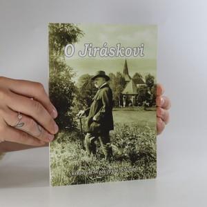 náhled knihy - O Jiráskovi