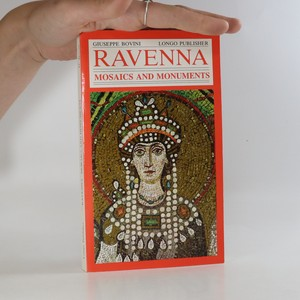 náhled knihy - Ravenna. Mosaics and Monuments.