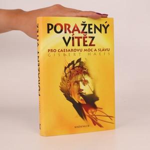 náhled knihy - Poražený vítěz. Pro Caesarovu moc a slávu
