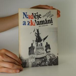náhled knihy - Naděje a zklamání. Pražské Jaro 1968. (podpis autora)