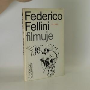 náhled knihy - Federico Fellini filmuje