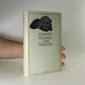 náhled knihy - Trójanky a jiné tragédie