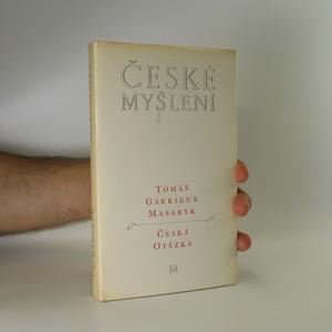 náhled knihy - Česká otázka. Snahy a tužby národního obrození