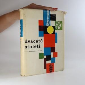 náhled knihy - Dvacáté století. Kniha o vědě, technice a kultuře 1962-63