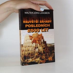 náhled knihy - Největší záhady posledních 2500 let