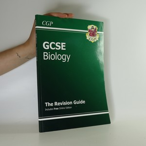 náhled knihy - GCSE Biology. The Revision Guide