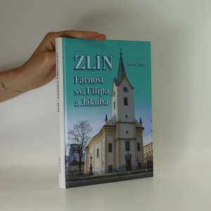 náhled knihy - Zlín. Farnost sv. Filipa a Jakuba