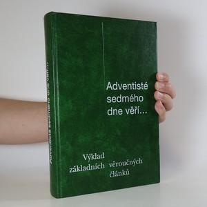 náhled knihy - Adventisté sedmého dne věří. Výklad 27 základních věroučných článků